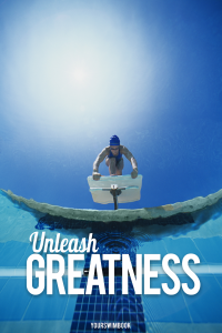 """Unleash Greatness"" Poster"