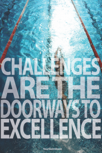 """Challenges are the Doorways to Excellence"" Poster"