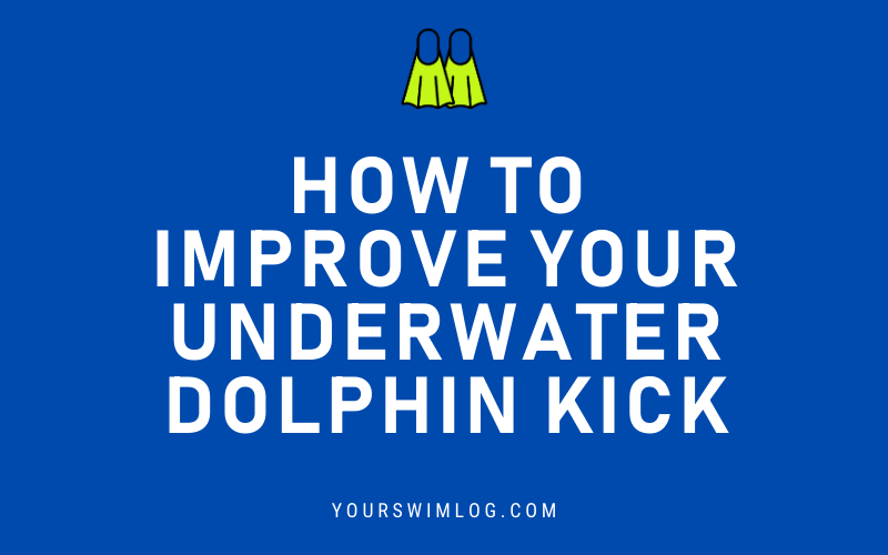 How Do I Improve My Underwater Dolphin Kick