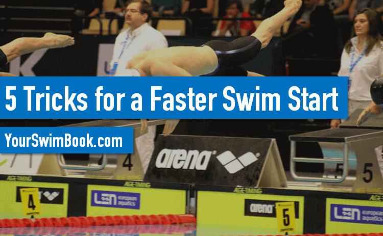 5 Tricks for a Faster Swim Start