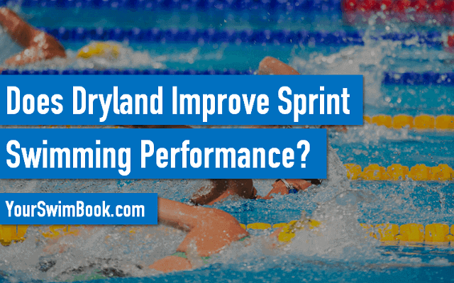 Does Dryland Improve Sprint Swimming Speed
