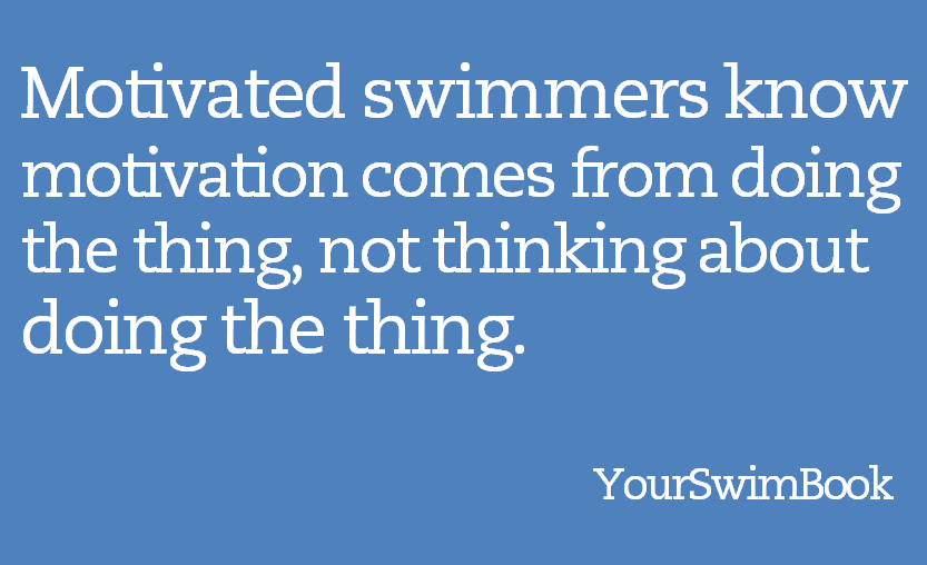 7 Habits of Highly Motivated Swimmers