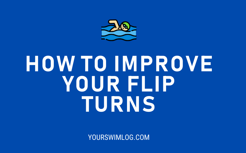 How to Improve Flip Turns in Swimming