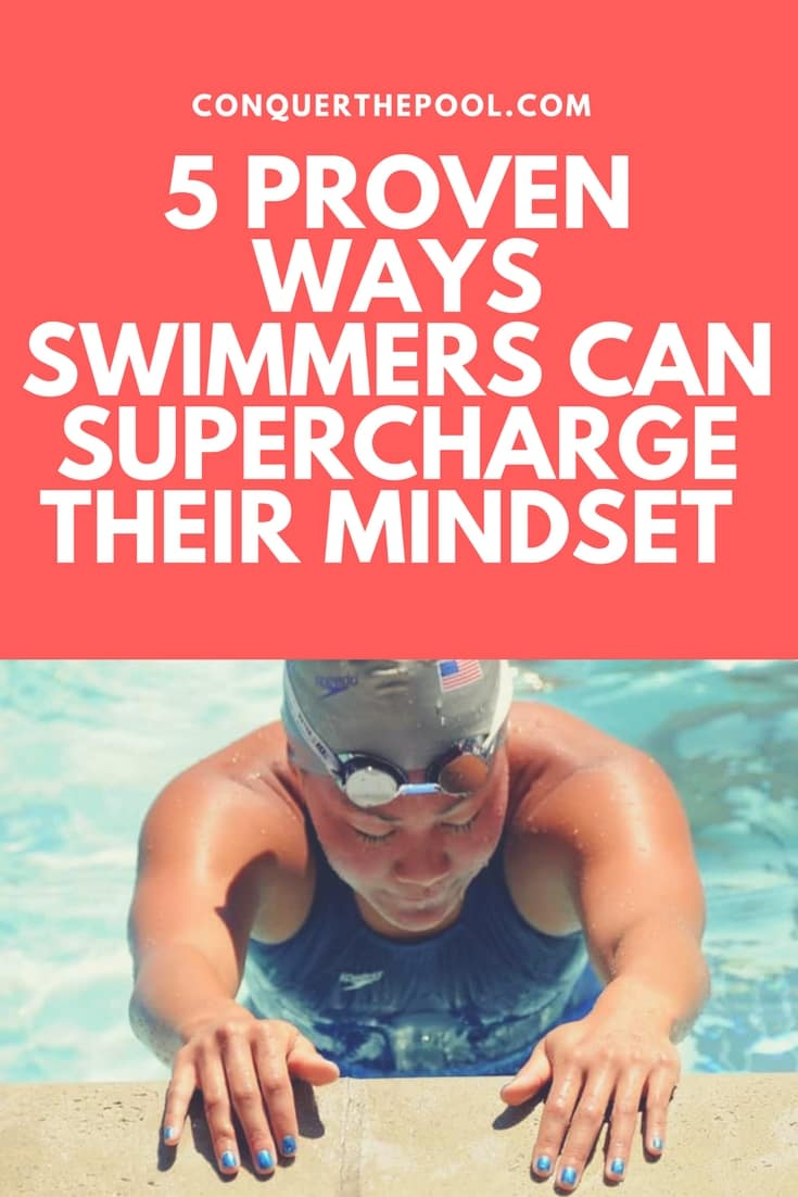 5 Ways Swimmer Can Supercharge Their Mindset
