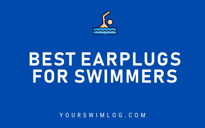 Best Swimmers Earplugs