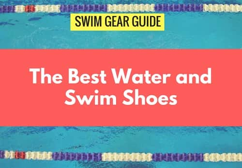 The 5 Best Pool and Water Shoes