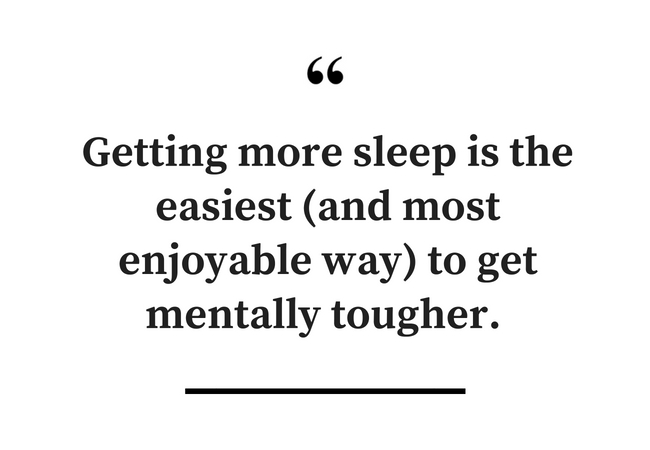 Get More Sleep to Be Mentally Tough