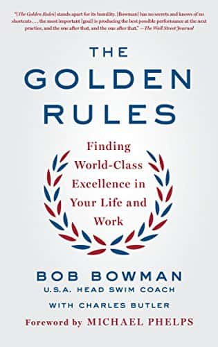 Bob Bowman Golden Rules