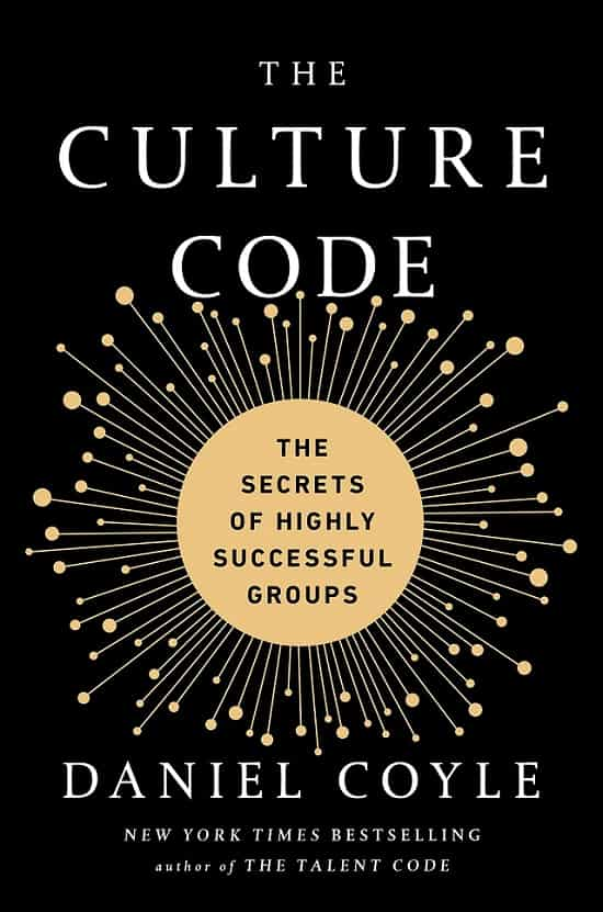 Daniel Coyle The Culture Code Book Review