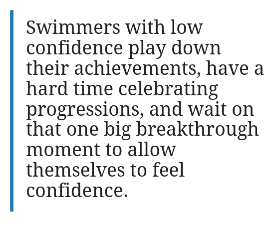 Swimmers with Low Confidence