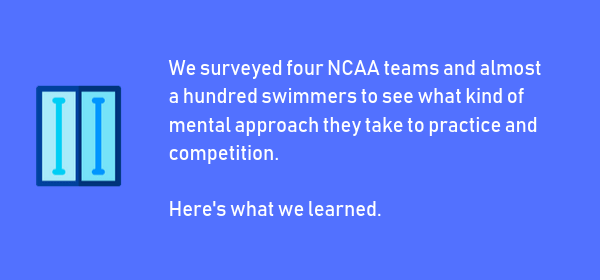 College Swimmer Mindset Survey