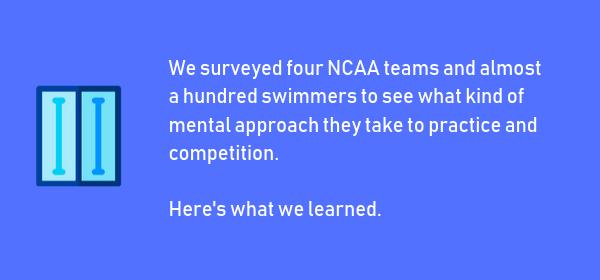 College Swimmer Mindset Survey