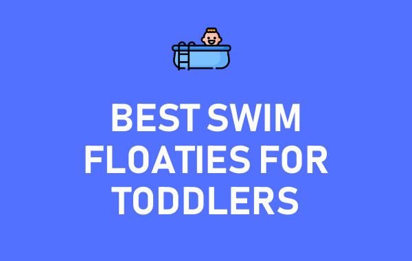 Best Swim Floaties for Toddlers