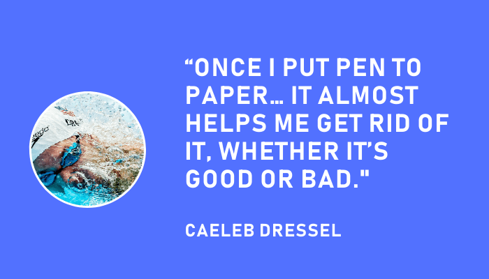 Caeleb Dressel Journaling Bad Workouts