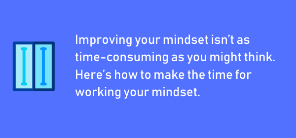 How to Make Time for Mental Training