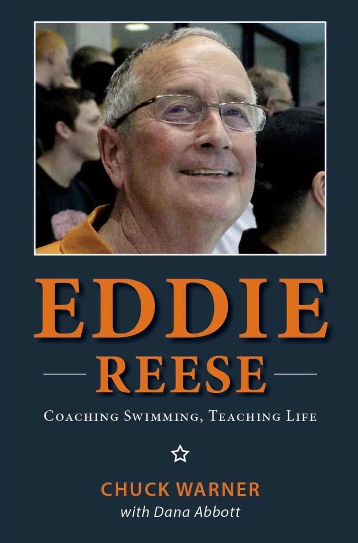 Eddie Reese Book - Coaching Swimming and Teaching Life