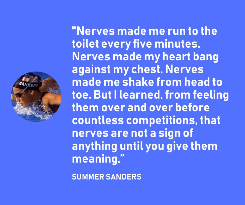 Summer Sanders - Pre-Race Nerves