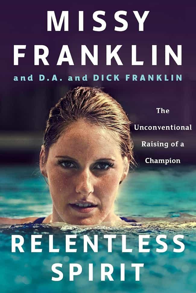 Missy Franklin: Relentless Spirit Book