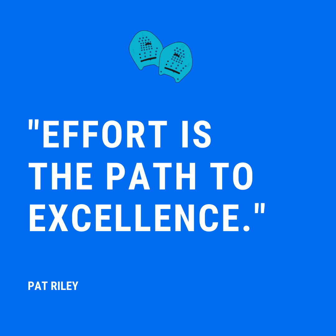 Effort is the Path to Excellence