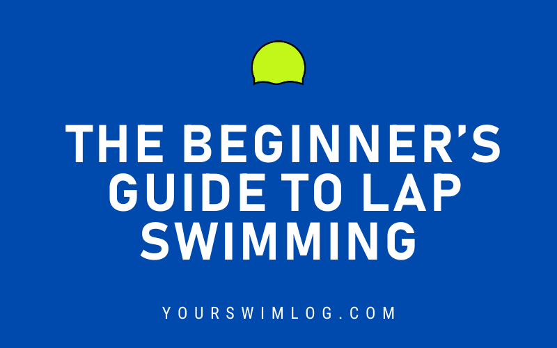 Beginners Guide to Lap Swimming Routines