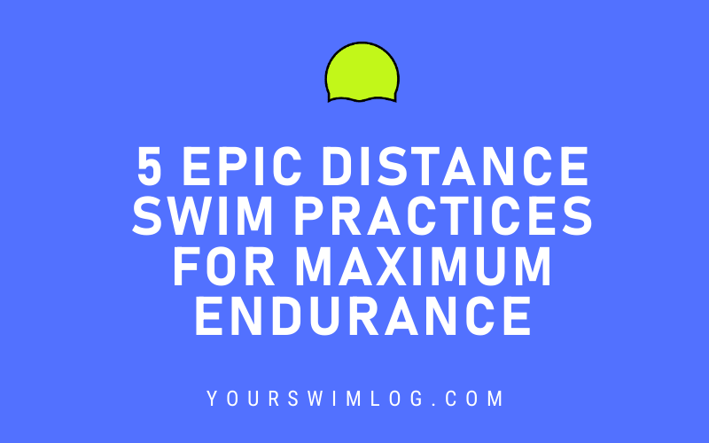 Distance Swimming Practices