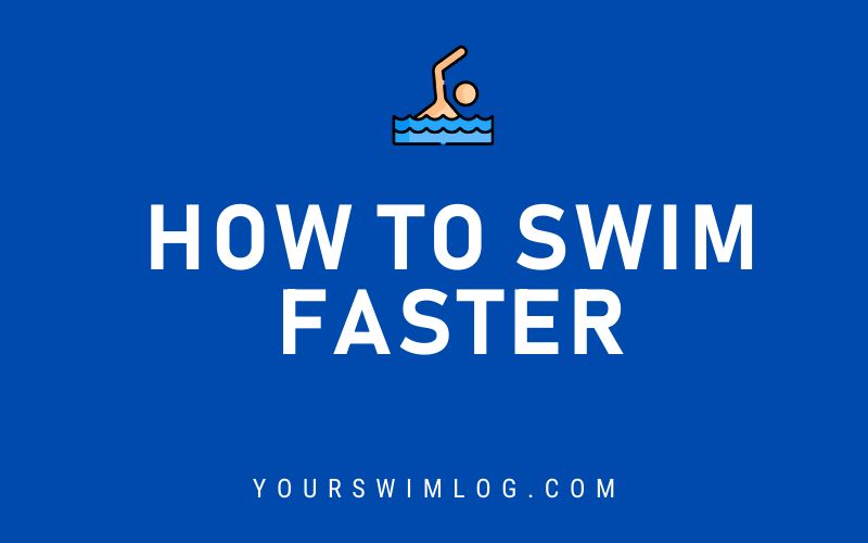 How to Swim Faster in the Water