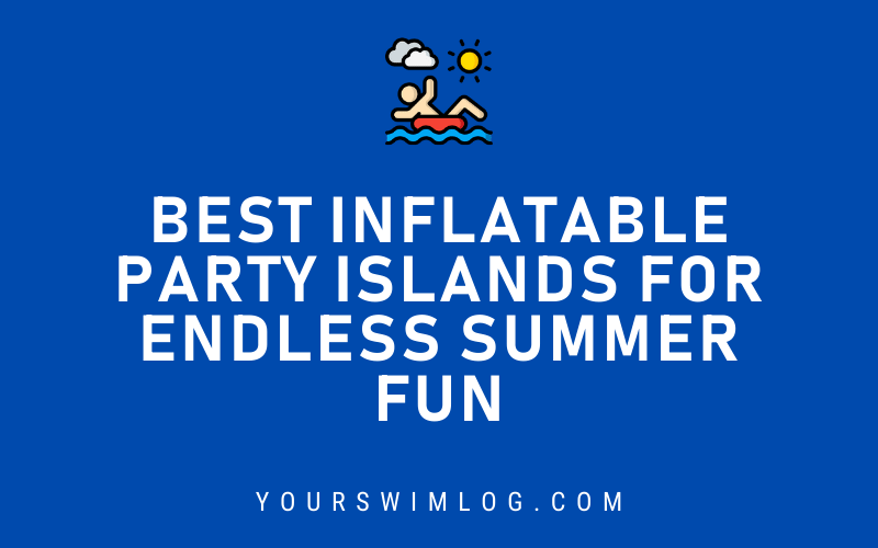 Best Inflatable Party Islands for Endless Summer Fun