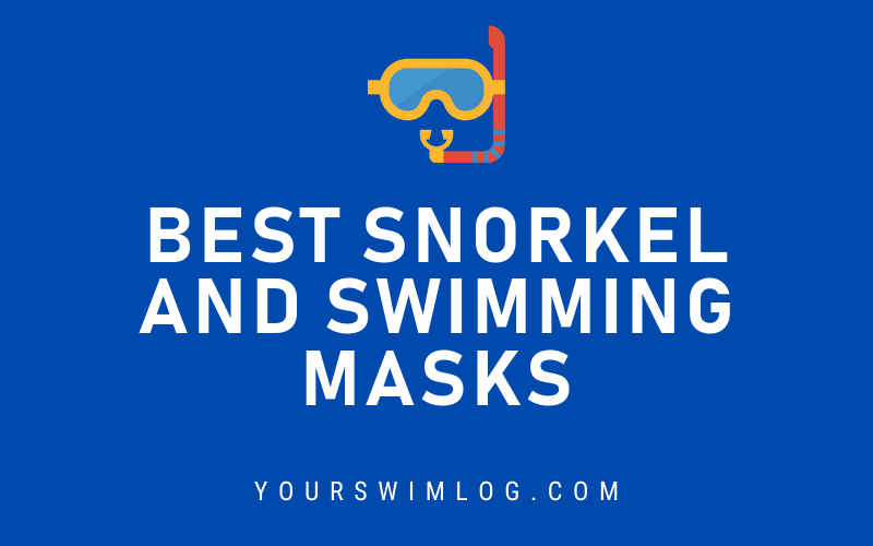 Best Snorkel and Swimming Masks