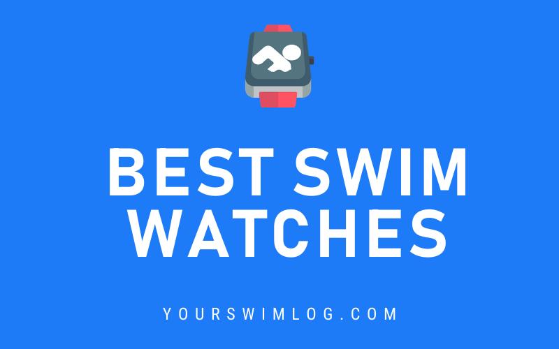Best Swim Watches