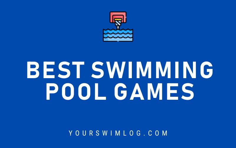 Best Swimming Pool Games