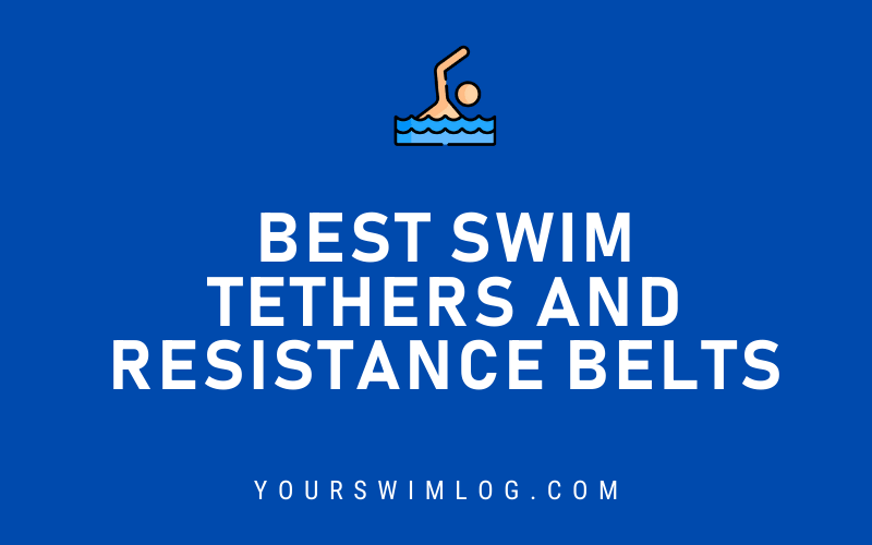 Best Swimming Tethers