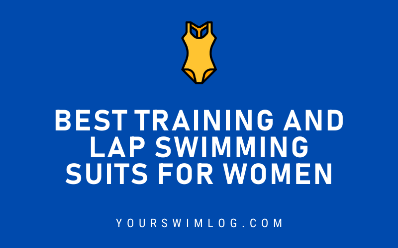 Best Training and Lap Swimming Suits for Women