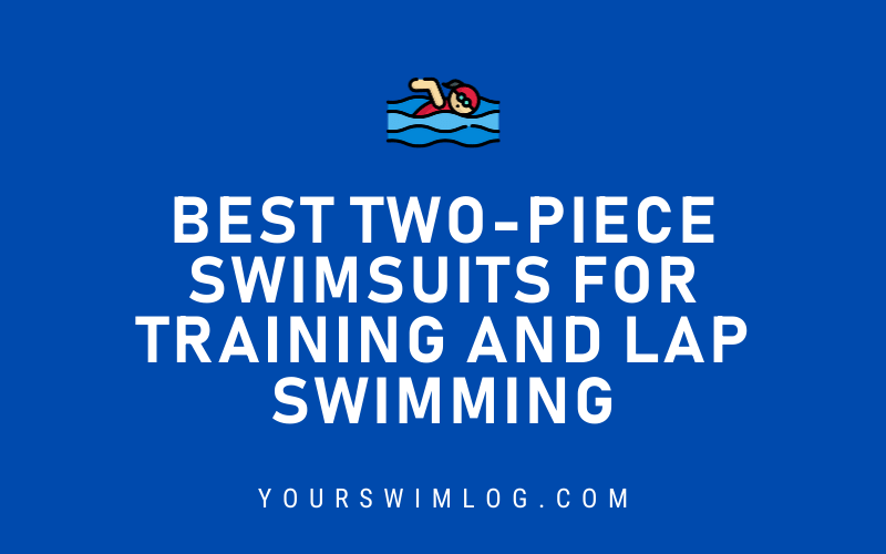 Best Two-Piece Swimsuits for Training and Lap Swimming