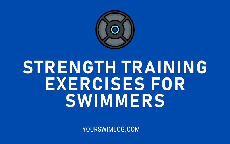 5 Best Strength Training Exercises for Swimmers