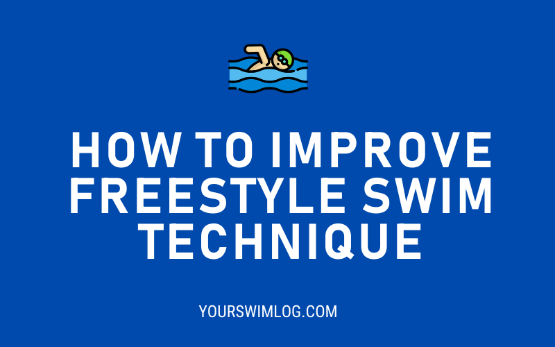 How to Improve Freestyle Swimming Technique