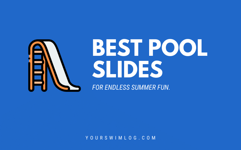 Best Pool Slides for Backyard Swimming Pools